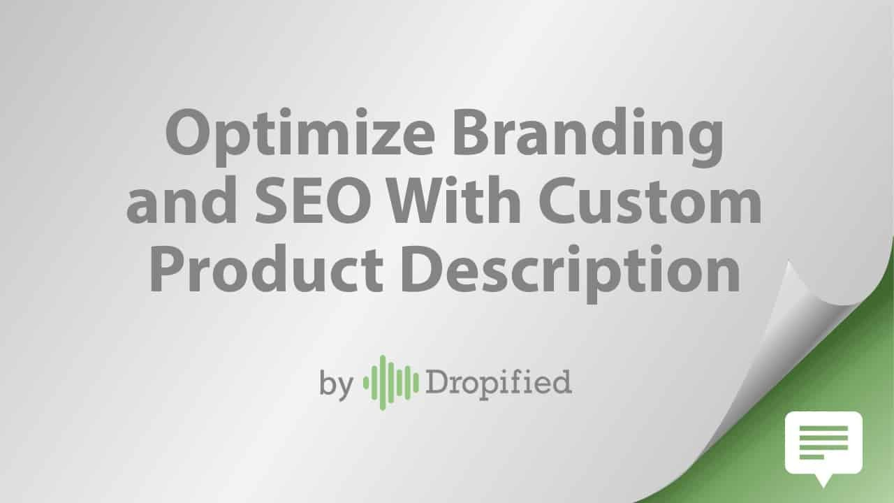 optimize branding and seo with custom product descriptions